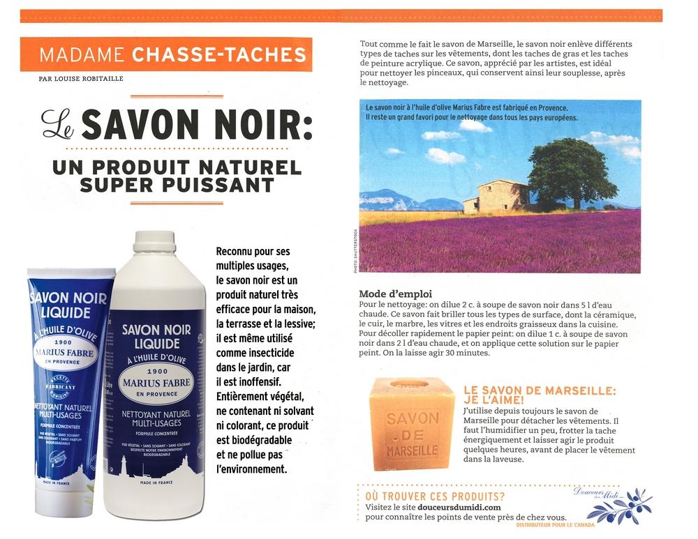 Madame Chasse-Taches recommande le savon noir distribué par Douceurs du Midi