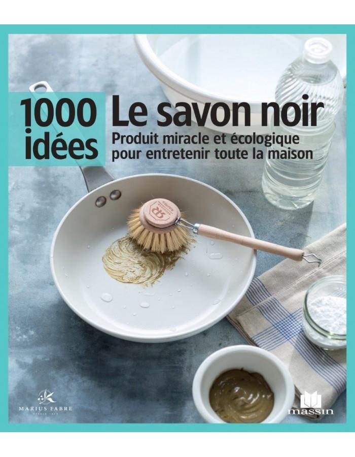 Livre 1000 idées - Le savon noir